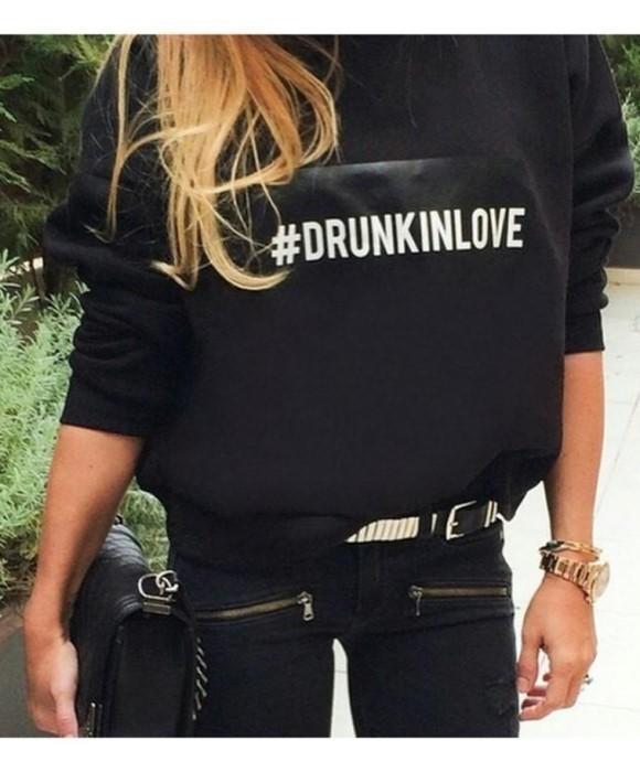 FELPA DRUNK IN LOVE