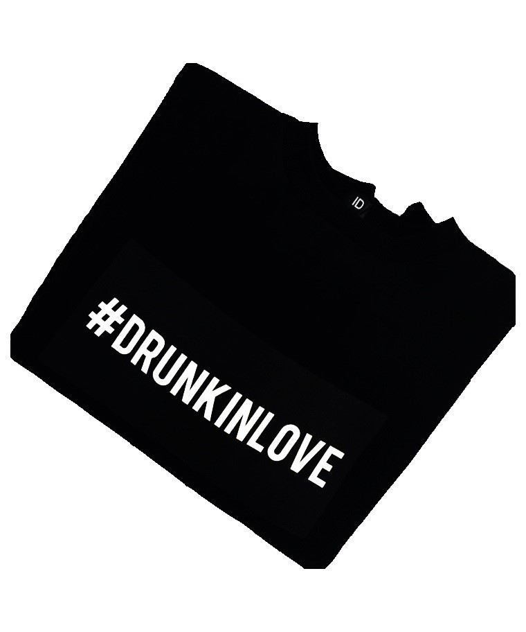 FELPA DRUNK IN LOVE